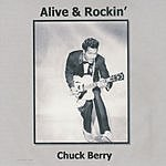 Chuck Berry Alive And Rockin'