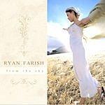 Ryan Farish From The Sky