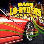 Bass Lo-Ryders Nyte Ryders