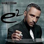 Eros Ramazzotti E2 (Italian Version)