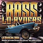 Bass Lo-Ryders Lo Bouncing Bass
