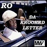 Ro Da Krooked Letter
