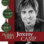 Jeremy Camp Holiday Trio (3-Track Maxi-Single)
