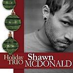 Shawn McDonald Holiday Trio (3-Track Maxi-Single)