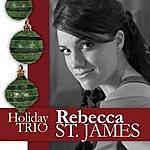 Rebecca St. James Holiday Trio (3-Track Maxi-Single)