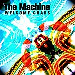 Machine Welcome Chaos (Single)