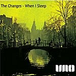 Changes When I Sleep (6-Track Maxi-Single)