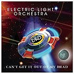 Electric Light Orchestra Can't Get It Out Of My Head (Single)