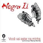 Negra Li Você Vai Estar Na Minha (Single)