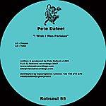 Pete Dafeet I Wish I Was Parisian EP
