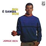 Jorge Ben Ben É Samba Bom