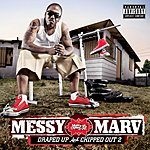 Messy Marv Draped Up & Chipped Out 2 (Parental Advisory)
