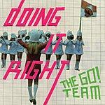 The Go! Team Doing It Right (3-Track Maxi-Single)