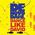 De Novo Dahl Dance Like David/Dance Like David Bason