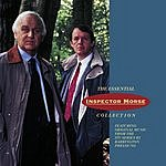 Barrington Pheloung The Essential Inspector Morse Collection: Original Television Soundtrack