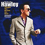 Richard Hawley Tonight The Streets Are Ours (Acoustic)(Single)