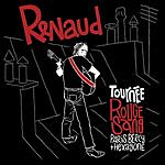 Renaud Tournée Rouge Sang (Live 2007)