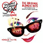 Blondie Desperately Seeking Susan: The Original Blondie Hits