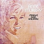 Anne Murray Straight, Clean And Simple