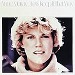 Anne Murray Let's Keep It That Way