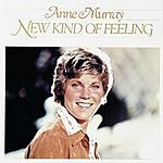 Anne Murray New Kind Of Feeling