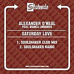 Alexander O'Neal Saturday Love: Soulshaker Club Mix (2-Track Single)