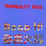 Tranquility Bass Beep!!!