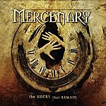 Mercenary The Hours That Remain