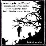 Scorpio When You Miss Me (Maxi-Single)