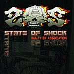 State Of Shock Guilty By Association (Parental Advisory)