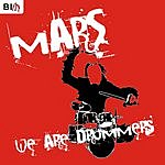Mars We Are Drummers (Original Mix) (Single)