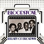 Bloodstone Lullaby Of Broadway