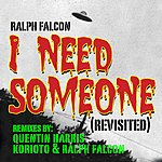 Ralph Falcon I Need Someone (4-Track Maxi-Single)