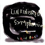 Laid Back Unfinished Symphonies