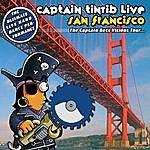 Captain Tinrib Captain Tinrib Live In San Francisco