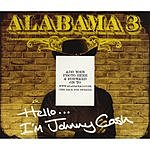 Alabama 3 Hello... I'm Johnny Cash/Minesweeping