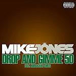 Cover Art: Drop And Gimme 50 (2-Track Single) (Parental Advisory)