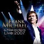Frank Michael Live 2007 Au Palais Des Sports