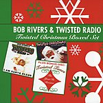 Bob Rivers Bob Rivers & Twisted Radio (Twisted Christmas Boxed Set)