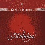 Keali'i Reichel Maluhia
