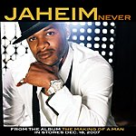 Jaheim Never (Single)