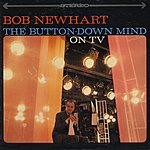 Bob Newhart The Button-Down Mind Of (Live)