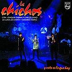 Los Chichos ... Y Esto Es Lo Que Hay (Live)(Remastered)