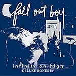 Fall Out Boy Infinity On High EP (Deluxe Bonus)
