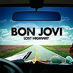 Bon Jovi Lost Highway/Hallelujah (International)