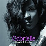 Gabrielle Every Little Teardrop/Maybe When Tomorrow Comes (UK Version)
