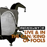 Delirious? King Of Fools/Fuse Box Live & In The Can