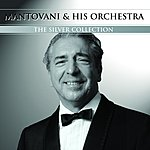 Mantovani & His Orchestra Silver Collection