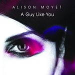 Alison Moyet A Guy Like You (3-Track Maxi-Single)