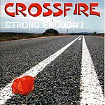 Crossfire Strong Enough! (Online-Version)